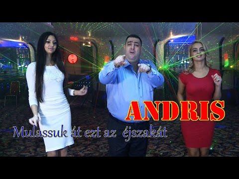 Andris - Mulassuk át az éjszaka
