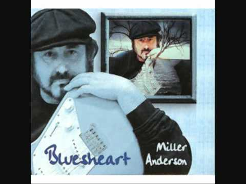 Miller Anderson Bluesheart High tide and high water