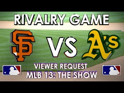RIVALRY GAME - San Francisco Giants vs Oakland Athletics - MLB: 13 The Show