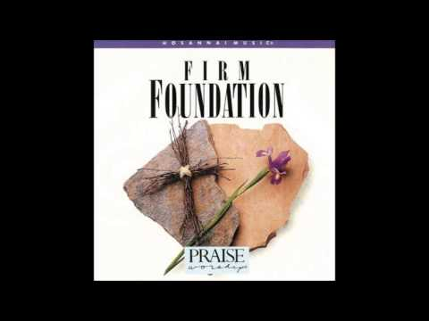 Hossana Music john chisum - Firm Foundation