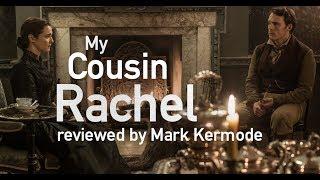 My Cousin Rachel reviewed by Mark Kermode