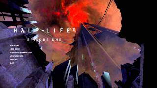 Half-Life 2 Episode 1 attract mode / main menu