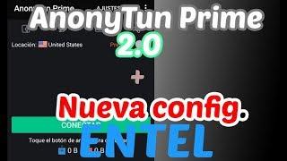 ANONYTUN PRIME 2.0   NUEVO MÉTODO ENTEL 2017
