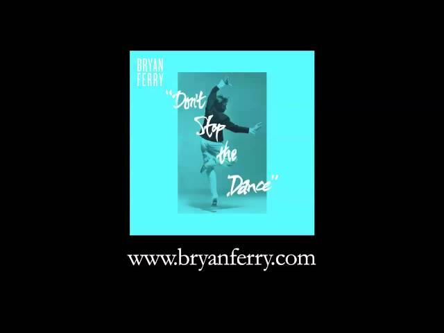 Bryan Ferry - Don't Stop The Dance (Todd Terje Remix)