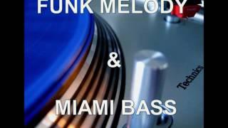Sequência de Funk Melody Antigo e Miami Bass 3 by Jairo DJ