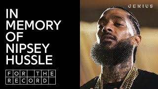 Remembering Nipsey Hussle | For The Record