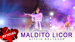 Alicia Baltazar - Maldito Licor (Video Oficial) | CJ Producciones 2015