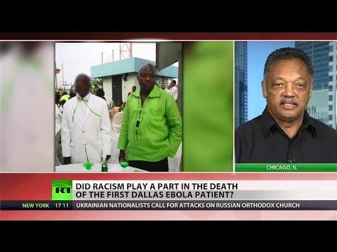Jesse Jackson: Racism killed US Ebola victim