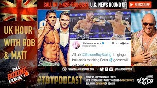 🇬🇧UK Hour with Rob and Matt: Canelo vs Saunders👀Groves vs Smith FINALIZED👏& More‼️