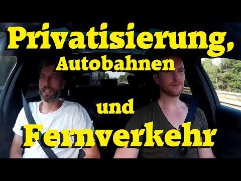 Privatisierung, Autobahnen und Fernverkehr