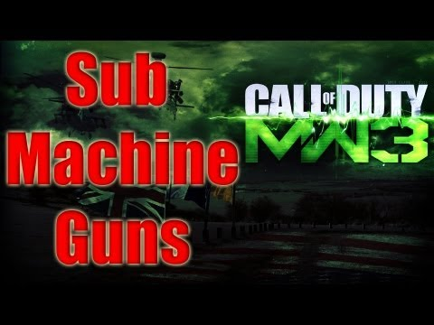 MW3 Guns Confirmed - SMG Modern Warfare 3 All Sub Machine Guns List Call of Duty