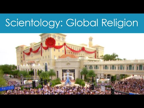 Scientology Church - Global Religion Expansion & Growth