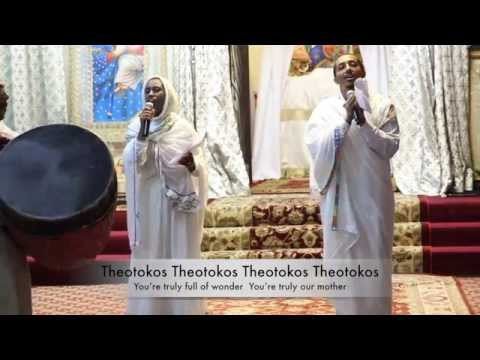 Theotokos (Ethiopian Orthodox Tewahedo Mezmur in English)