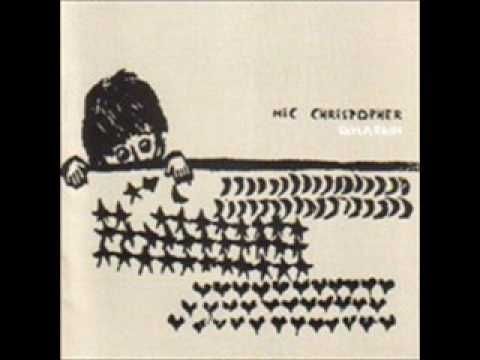 Mic Christopher - Wide Eyed Lying
