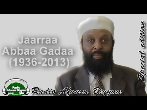 March 7, 2013 Radio Afuura Biyyaa - The Life and Legacy of Jaarraa Abbaa Gadaa