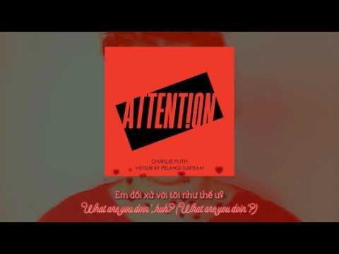 [Vietsub + Musics] Attention - Charlie Puth