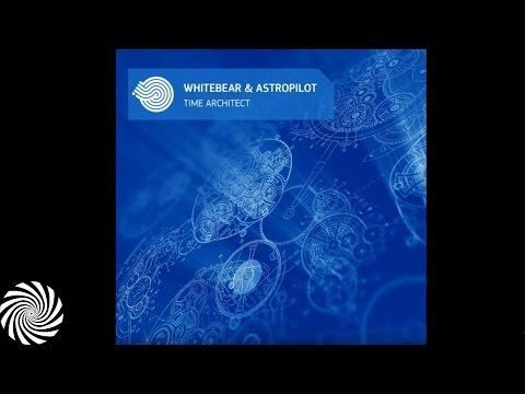 Download Lagu Whitebear & Astropilot - Time Architect MP3 Free