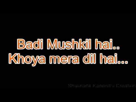 Badi mushkil hai Khoya mera dil hai - Shashank