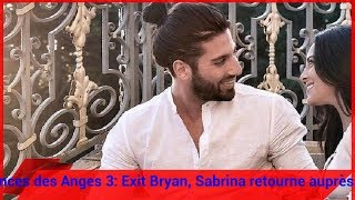 Les Vacances des Anges 3: Exit Bryan, Sabrina retourne auprès de Zaven