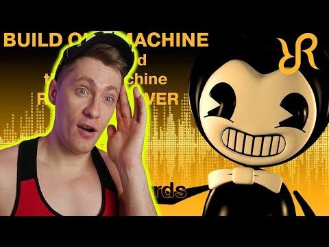 #Бенди и чернильная машина [Build Our Machine] перевод / песня на русском / РЕАКЦИЯ