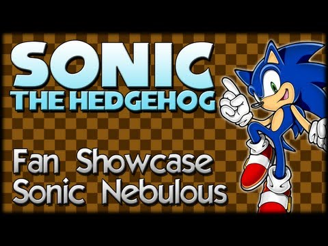 Sonic Fan Showcase : Sonic Nebulous