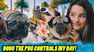 Doug the Pug Controls My Day | Annie LeBlanc