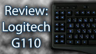 Review: Logitech G110 Gaming Keyboard