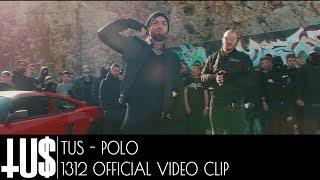 Tus & Polo - 1312 - Official Video Clip
