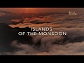 Wildest Islands Of Indonesia   Series 1   Episode 2 Of 5: Islands Of The Monsoon