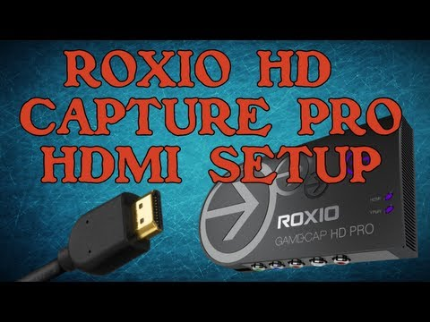 Roxio Game Capture HD Pro - HDMI Setup for pc