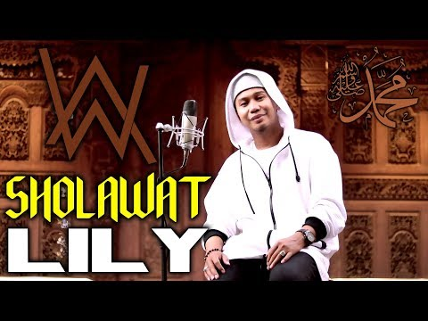 SHOLAWAT Versi LILY Alan Walker - K-391 & Emelie Hollow Cover
