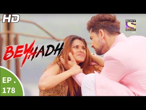 Beyhadh - बेहद - Ep 178 - 15th Jun, 2017 thumbnail
