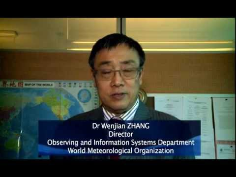 Dr. Wenjian Zhang- WMO Director Observation and Information System Dept.