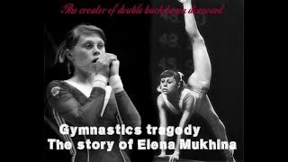 Gymnastics Tragedy - The Story Of Elena Mukhina