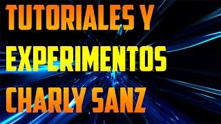 Tutoriales Charly Sanz