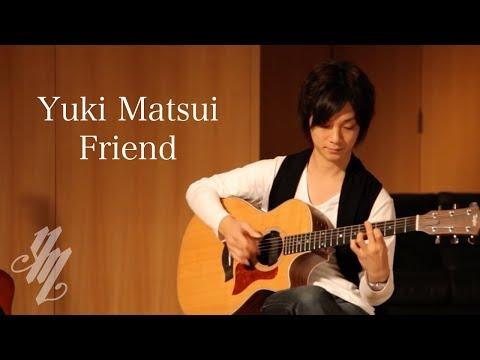 Yuki Matsui - Friend