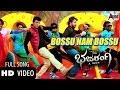 """Bajarangi """"BOSSU NAM BOSSU"""" Official HD Video   Feat Shivraj Kumar, Aindrita Ray"""