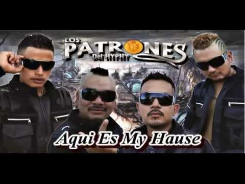 Promo Estreno 2014 Aqui Es My Hause Los Patrones Del Hyphy