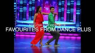 Dance Plus 2 & 1 Best duet Dancers