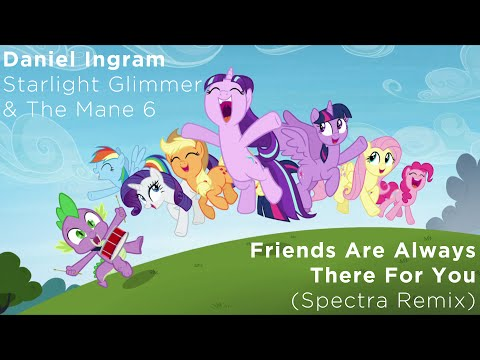 Daniel Ingram - Friends Are Always There For You