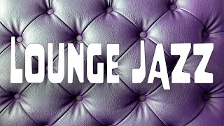 Relaxing Lounge Bar JAZZ Playlist - Smooth & Exquisite JAZZ
