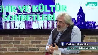 Şehir ve Rekalmacılık / Şehir ve Kültür Sohbetleri