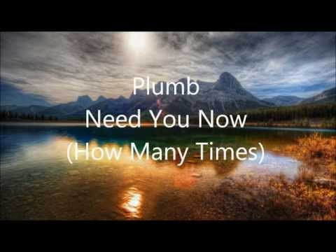 Plumb - Need you now (How Many Times) Instrumental