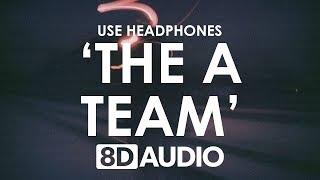 Download Lagu Ed Sheeran - The A Team (8D AUDIO) 🎧 Gratis STAFABAND