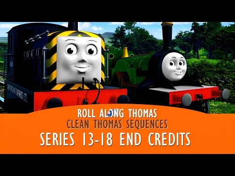 Roll Along Thomas - Thomas & Friends - Clean End Credits from Season Thirteen to Present