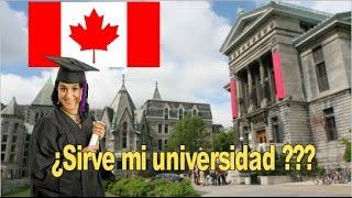 Como validar educación en Canada, Que Universidades acepta