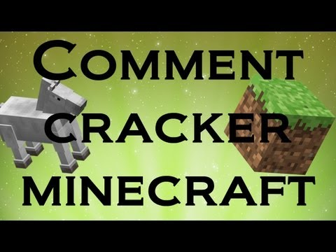 Tuto Comment cracker minecraft 1.6.2 septembre 2013