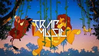 The Lion King - Hakuna Matata (RemixManiacs Trap Remix)