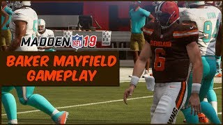 Madden 19 | Baker Mayfield Gameplay! #1 Overall Draft Pick Debut In Madden 19