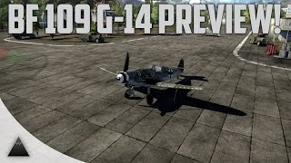 War Thunder Bf 109 G-14 Preview Patch 1.47 Dev Server